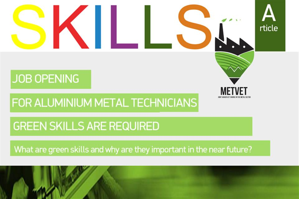 Job opening for Aluminum – Metal technician: Green skills are required. What are green skills and why are they important in the near future?